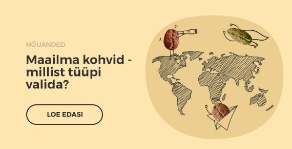 Maailma kohvid millist tuupi valida